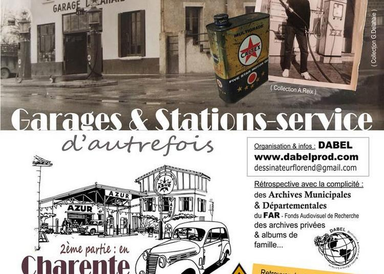 Découverte Des Garages Et Stations Services D'autrefois En Charente-maritime à La Rochelle