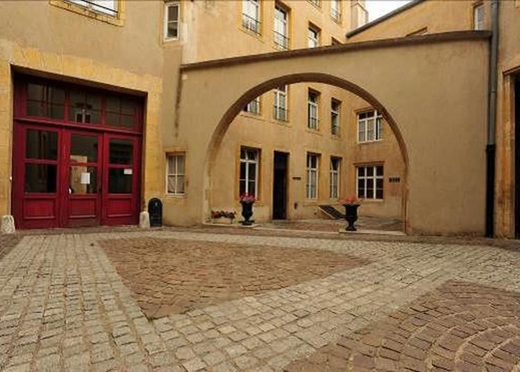Découverte Des Lieux Patrimoniaux Gérés Par L'association à Metz