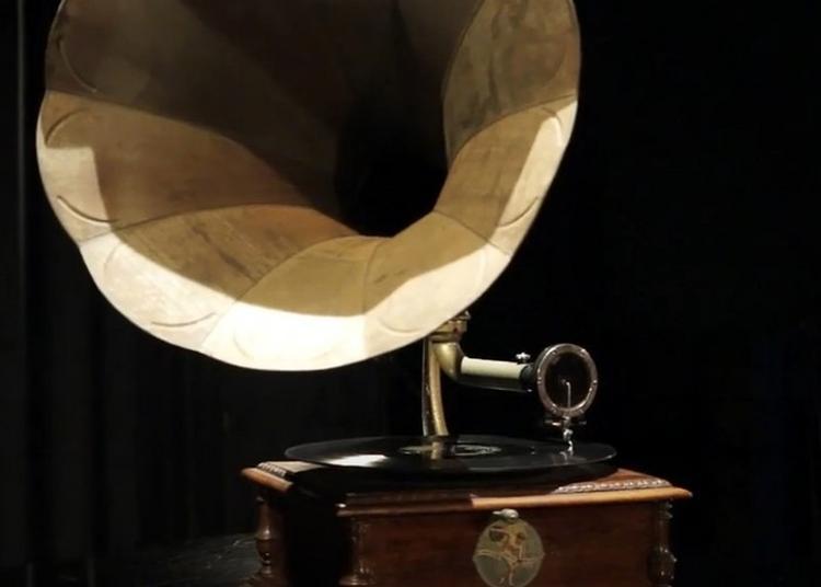 Découverte Documents Sonores Exceptionnels Et De Gramophones à Nice