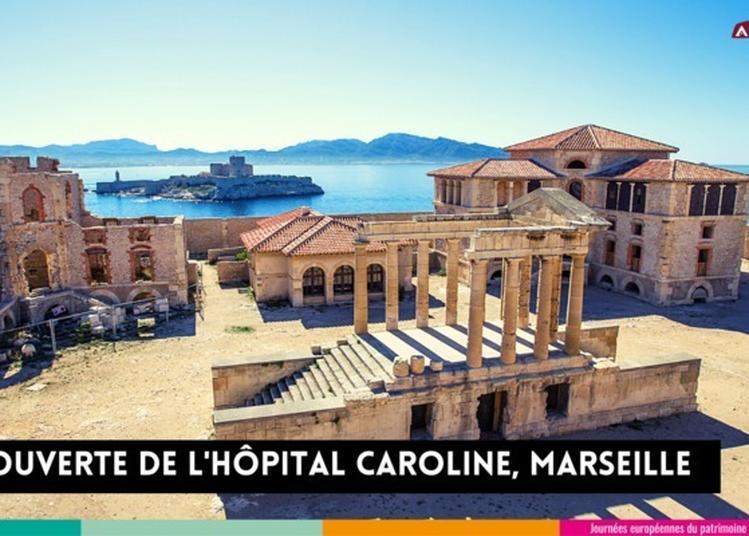 Découvrez L'hôpital Caroline Avec Acta Vista à Marseille