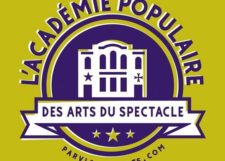 Découvrez la nouvelle Académie Populaire des Arts du Spectacle ! à Marseille