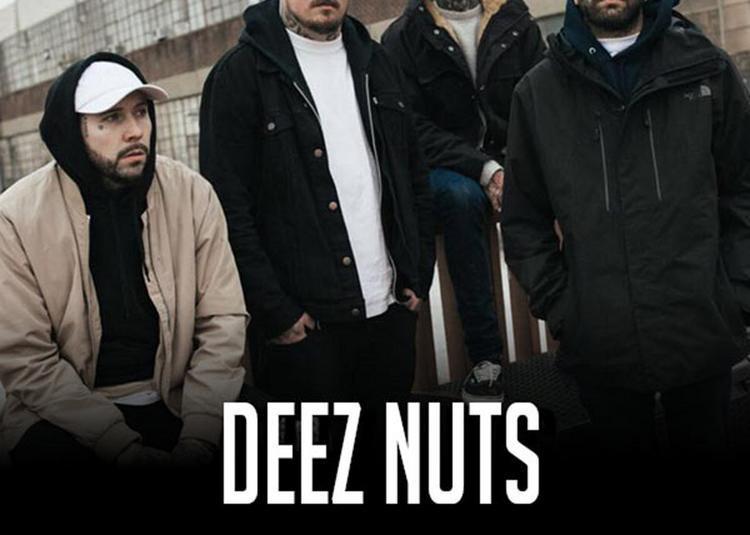 Deez Nuts à Saint Jean de Vedas