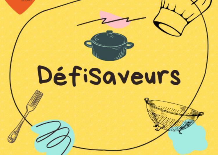 Défi Saveurs - En Famille à Saint Cyr sur Menthon