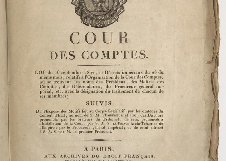 Depuis Chez Vous - Découvrez La Création De La Cour Des Comptes Par Napoléon à Paris 1er
