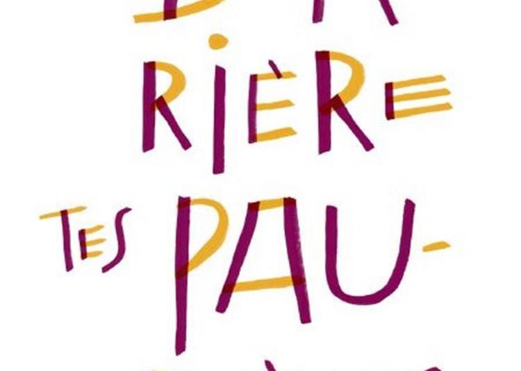 Derrière Tes Paupières à Paris 20ème