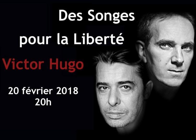 Des Songes pour la Liberté - Victor Hugo à Avignon