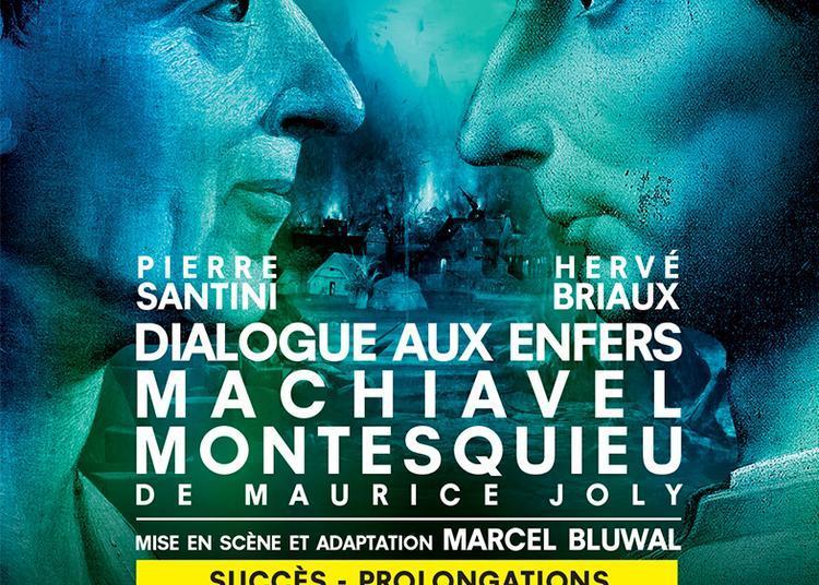 Dialogue aux Enfers entre Machiavel et Montesquieu à Paris 6ème