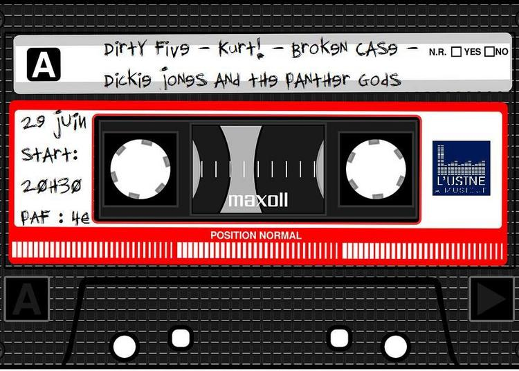 Dickie Jones & the Panther Gods/Broken Case/Kurt/Dirty Five à Toulouse