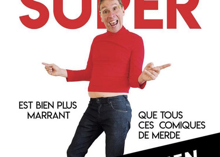 Didier Super à Marseille