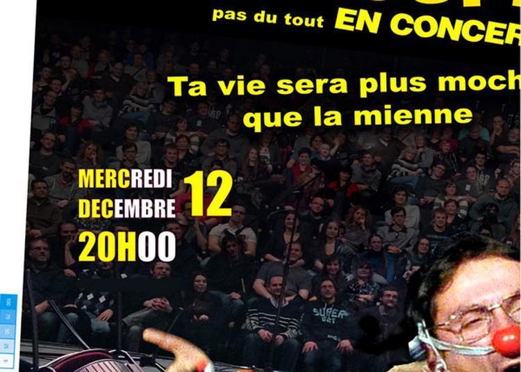 Didier Super : Ta Vie Sera à Orchies