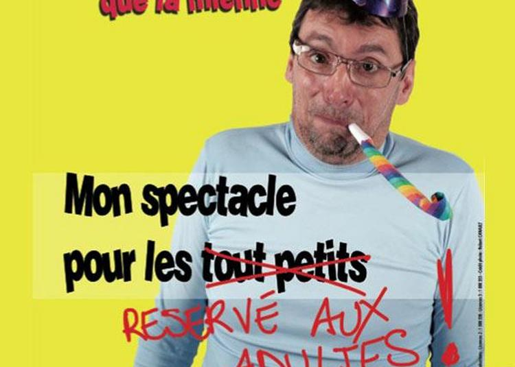 Didier Super : Ta Vie Sera à Guecelard
