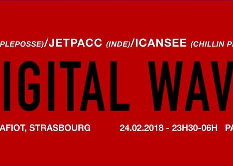 Digital WAVE #1 W/ Soudiere, Jetpacc, Icansee & Tike Myson à Strasbourg