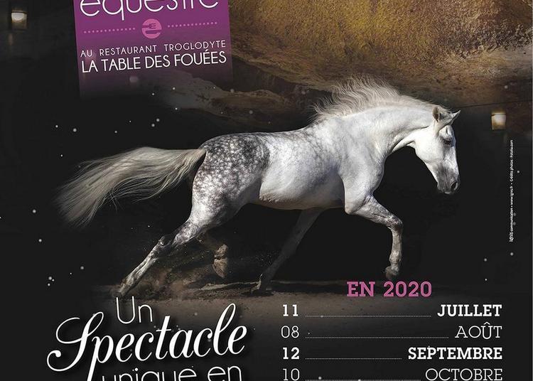 Dîner Spectacle Équestre À La Table Des Fouées à Saumur