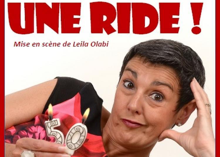 Dîner spectacle: Et pas une ride! par Karine Reynouard à Angers