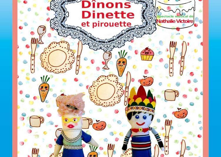 Dinons, Dinette Et Pirouette à Paris 19ème
