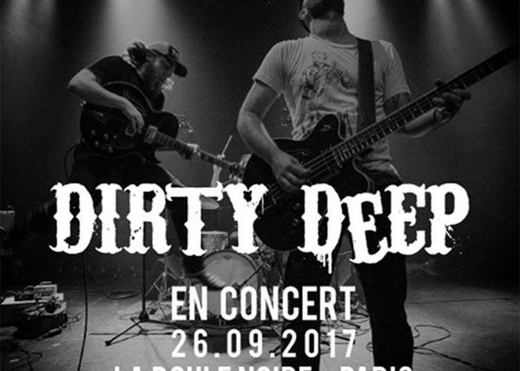 Dirty Deep à Paris 18ème