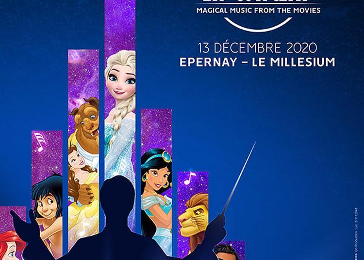 Disney En Concert - Date prévue initialement le 13/12/2020 à Epernay