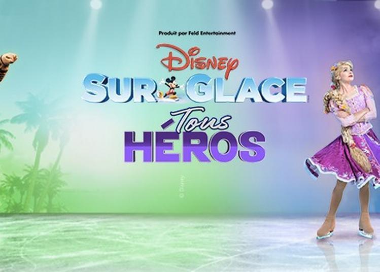 Disney Sur Glace à Toulon