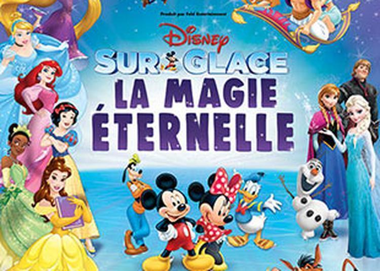 Disney Sur Glace La Magie Eternelle à Paris 19ème