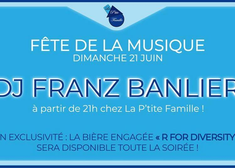 DJ Franz Banlier - La P'tite Famille à Nice