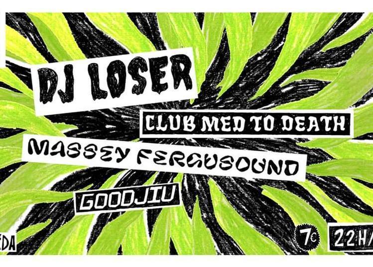 DJ Loser (Grèce) & Friends à Marseille