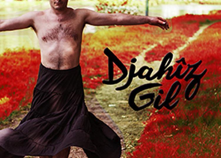 Djahiz Gil à Paris 11ème