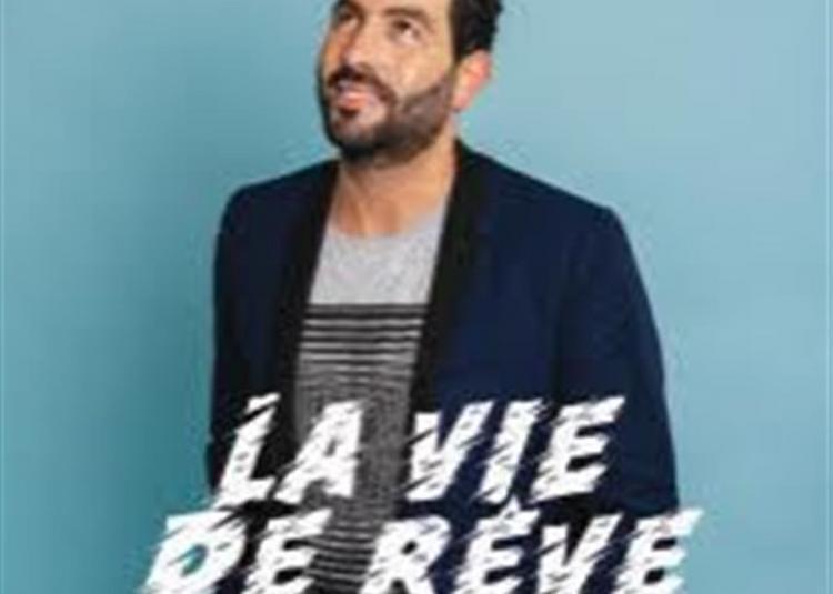 Djamel Oudny Dans La Vie De Rêve à Paris 18ème