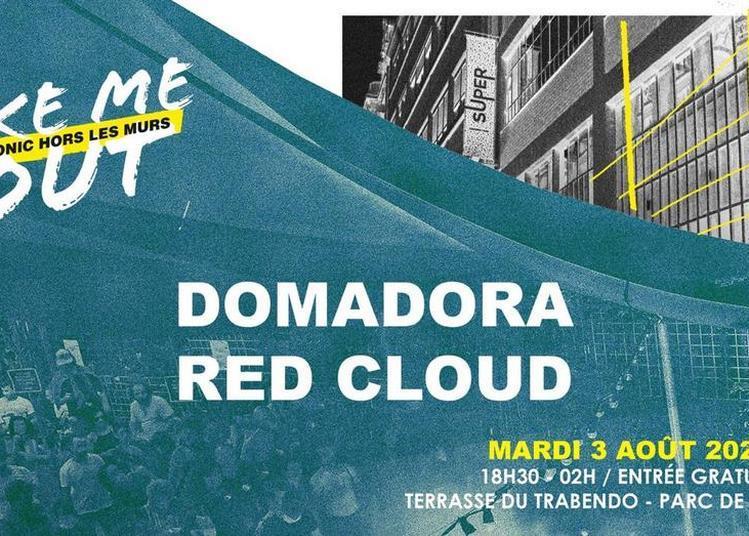 Domadora - Red Cloud / Take Me Out à Paris 19ème