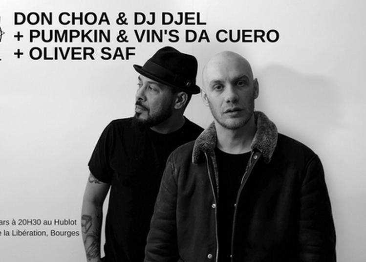 Don Choa & Dj Djel, Pumpkin & Vin's Da Cuero et Oliver Saf à Bourges