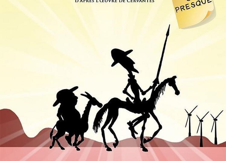 Don Quichotte... Ou Presque ! à La Rochelle