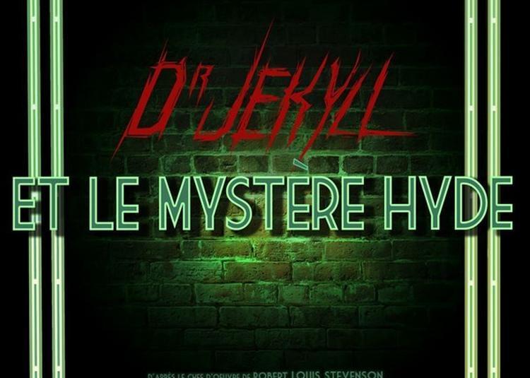 Dr Jekyll Et Le Mystère Hyde à Nice