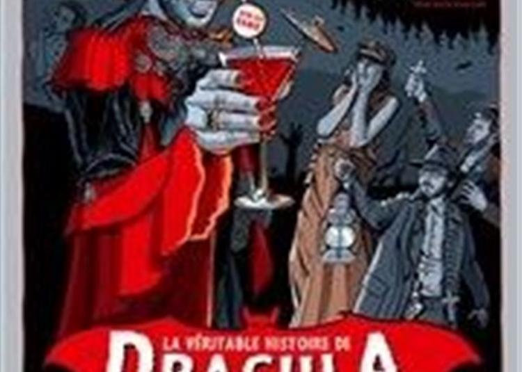 Dracula, La Véritable Histoire à Saint Riquier