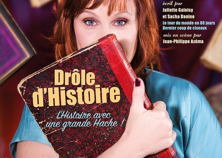 Drôle d'histoire à La Rochelle