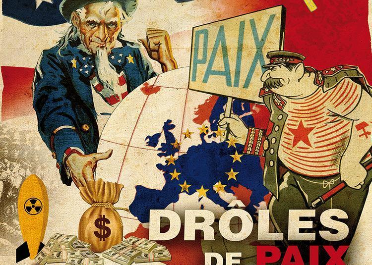 Drôles de Paix - 1945-2019 à Verdun