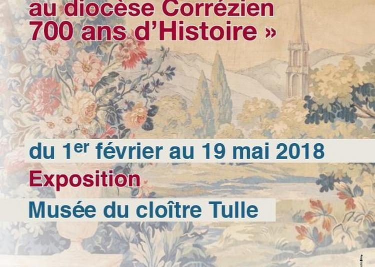 Du Diocèse De Tulle Au Diocèse Corrézien 700 Ans D'histoire à Grezac