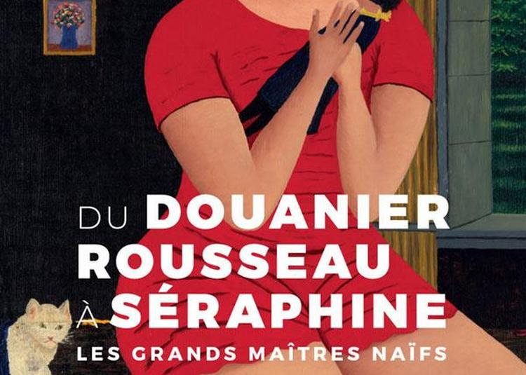 Du Douanier Rousseau À Séraphine à Paris 7ème