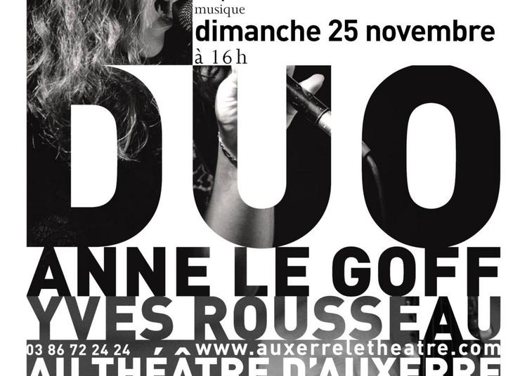 Duo Anne Le Goff et Yves Rousseau à Auxerre