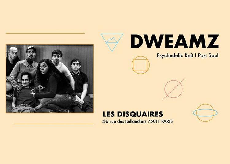 Dweamz à Paris 11ème