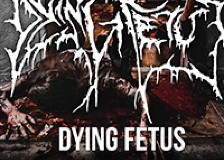 Dying Fetus - Psycroptic - Beyong Creation - Disentomb à Mulhouse