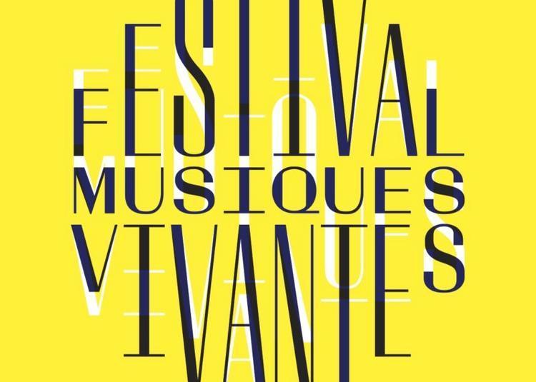 36e édition du Festival Musiques Vivantes 2019