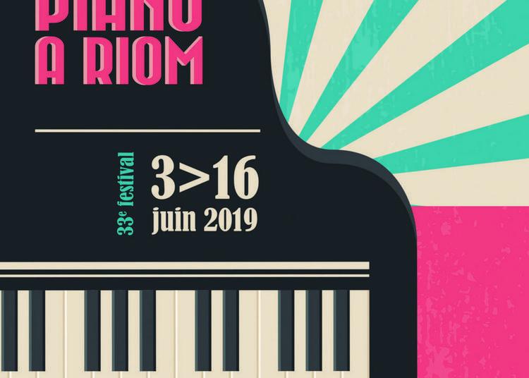 33e Festival Piano à Riom 2019