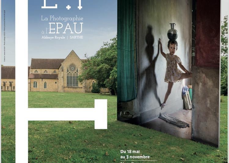 7e saison photographique de l'Abbaye royale de l'Epau à Yvre l'Eveque