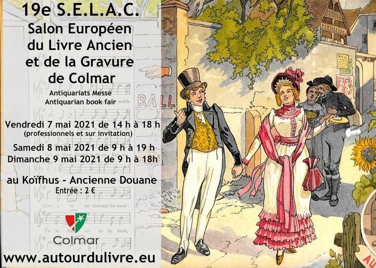 19e SELAC - Salon Européen du Livre Ancien de Colmar 2021