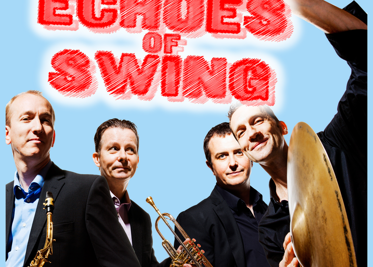 Echoes of Swing à Saint Jean le Blanc