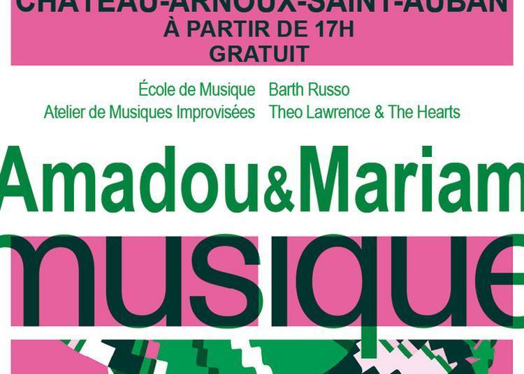 Ecole De Musique / Ami / Barth Russo / Theo Lawrence And The Hearts / Amadou & Mariam à Chateau Arnoux saint Auban