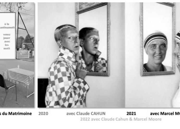 Écrire Avec Marcel Moore, Après Claude Cahun En 2020 à Nantes