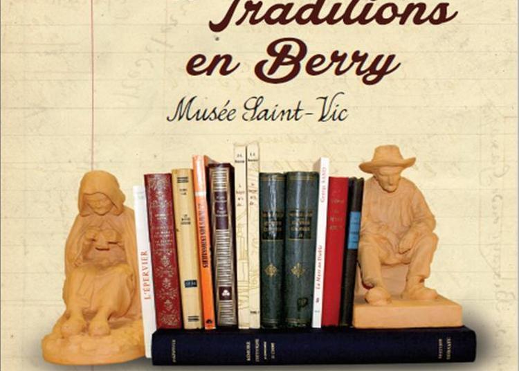 Ecrivains Et Traditions En Berry à Saint Amand Montrond
