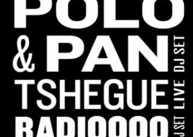 EKLEROSHOCK : Polo & Pan (dj Set), Tshegue (live) & Guests à Paris 13ème