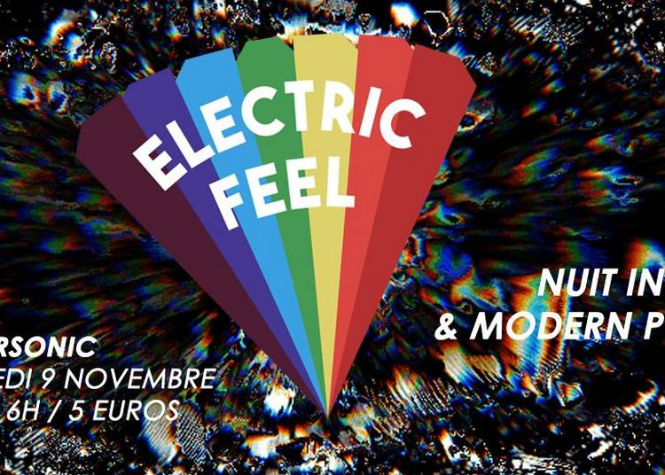 Electric Feel / Nuit Indie & Modern Pop à Paris 12ème