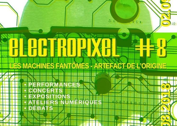 Electropixel #8 2018